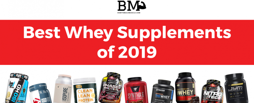 Best Whey Supplements of 2019